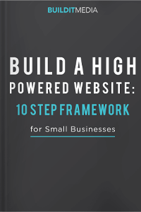 build-high-powered-website-10-step-framework