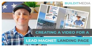 Creating a Video for a Lead Magnet Landing Page
