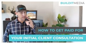 How to Get Paid for Your Initial Client Consultation