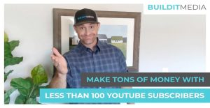 How to Make a Ton of Money with Less Than 100 YouTube Subscriber