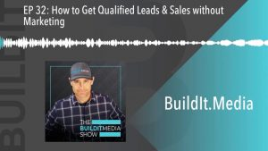 How to Get Qualified Leads and Sales without Marketing