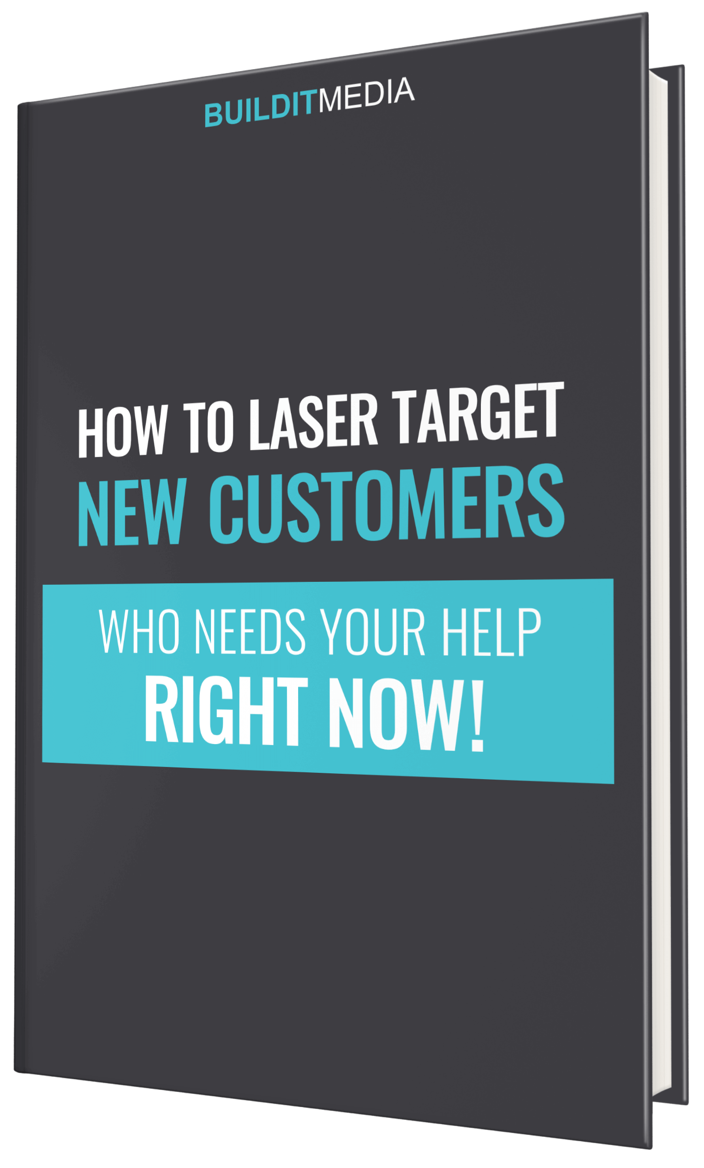 How to Laser Target New Customers Who Needs Your Help Right Now