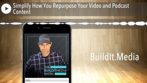 Simplify How You Repurpose Your Video