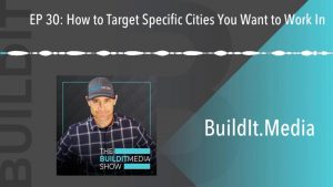 Target Specific Cities you want to work in