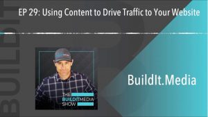 Using content to drive traffic to your website