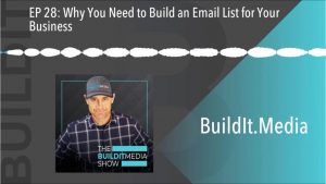 Why You Need to Build an Email List