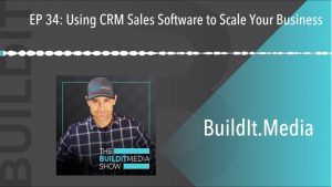 Using CRM Sales Software to Scale Your Business