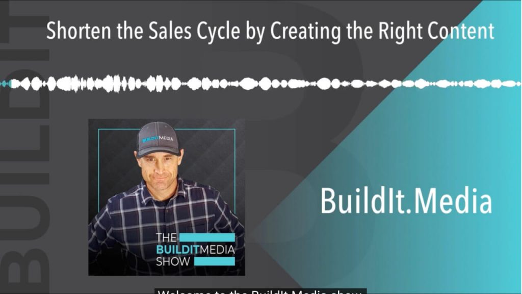 Shorten the Sales Cycle by Creating the Right Content